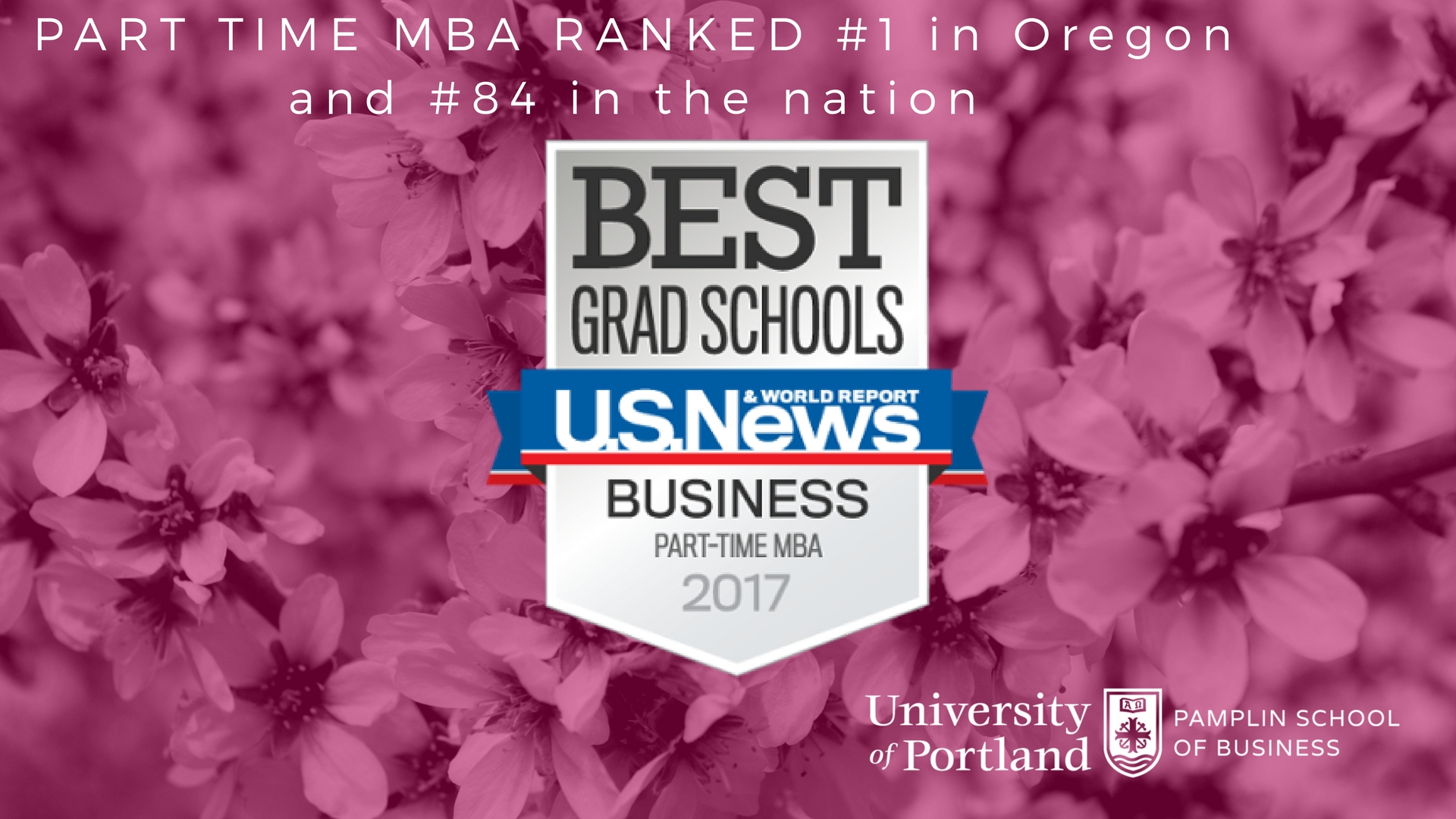 UP Part Time MBA Program ranked # 1 in Oregon, #84 in the US